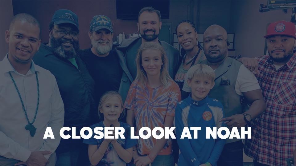 More About Noah